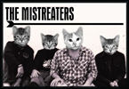 The Mistreaters